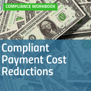 Cover image for Compliant Payment Cost Reductions compliance workbook with image of one dollar bills [Image by creator  from ]