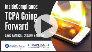 insideCompliance: The TCPA Going Forward