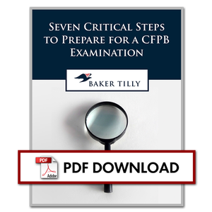 Seven Critical Steps to Prepare for a CFPB Examination Thumbnail