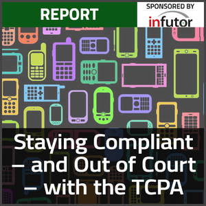 Staying Compliant – and Out of Court – with the TCPA Thumbnail