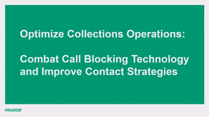 2018-07-25 Neustar Webinar optimize-coll-ops-combat-call-blocking Thumbnail