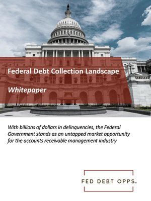 Federal Debt Collection Landscape Whitepaper Cover
