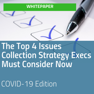 Report cover for Top 4 Issues Collection Strategy Execs Must Consider Now [Image by creator Editor from insideARM]
